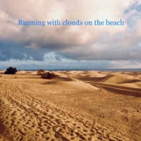 Running With Clouds On The Beach