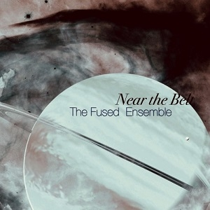 Near The Belt - The Fused Ensemble
