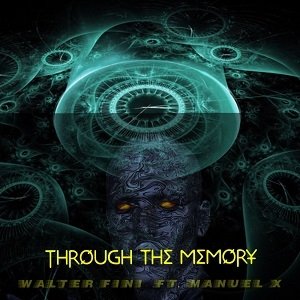 Through Memory - Ft. Manuel X